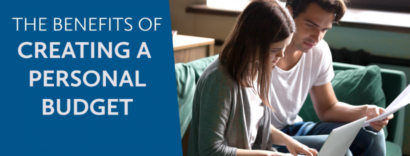 The Benefits of Creating a Personal Budget