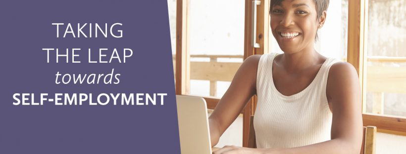 Taking the Leap Towards Self-Employment